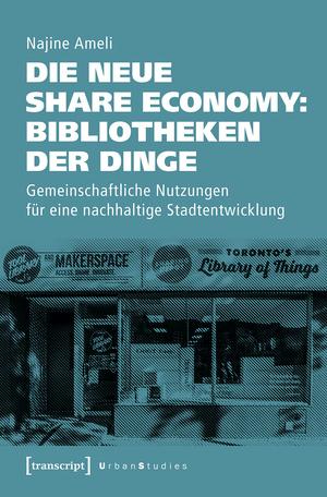 Die neue Share Economy: Bibliotheken der Dinge