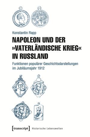 """Napoleon und der """"Vaterländische Krieg"""" in Russland"""