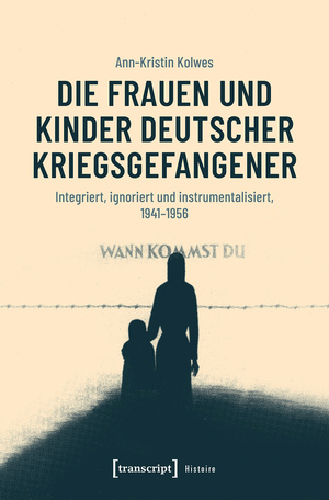 Die Frauen und Kinder deutscher Kriegsgefangener