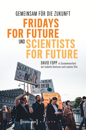 Gemeinsam für die Zukunft - Fridays For Future und Scientists For Future