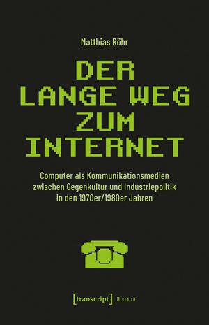 Der lange Weg zum Internet