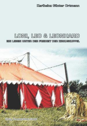 Loni, Leo und Leonhard