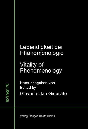 Lebendigkeit der Phänomenologie / Vitality of phenomenology