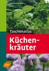 Taschenatlas Küchenkräuter