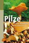 Vergrößerte Darstellung Cover: Pilze. Externe Website (neues Fenster)