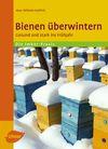Vergrößerte Darstellung Cover: Bienen überwintern. Externe Website (neues Fenster)
