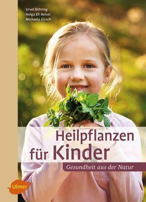Heilpflanzen für Kinder