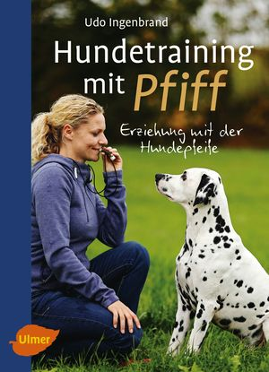 Hundetraining mit Pfiff