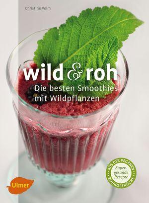 Wild & roh