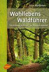 Wohllebens Waldführer