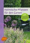 Vergrößerte Darstellung Cover: Heimische Pflanzen für den Garten. Externe Website (neues Fenster)