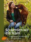 Vergrößerte Darstellung Cover: So werden wir ein Team. Externe Website (neues Fenster)