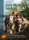 Vergrößerte Darstellung Cover: Dein Hund braucht dich!. Externe Website (neues Fenster)