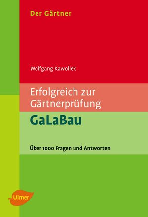 Erfolgreich zur Gärtnerprüfung - GaLaBau