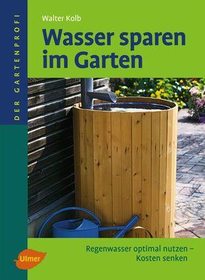 Wasser sparen im Garten