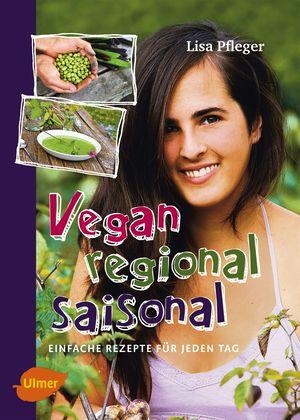Vegan, regional, saisonal