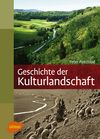 Vergrößerte Darstellung Cover: Geschichte der Kulturlandschaft. Externe Website (neues Fenster)