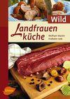 Landfrauenküche - Wild
