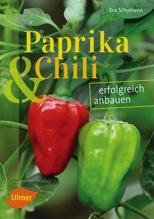 Paprika & Chili erfolgreich anbauen