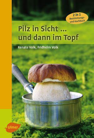 Pilz in Sicht ... und dann im Topf