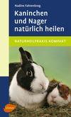 Kaninchen und Nager natürlich heilen