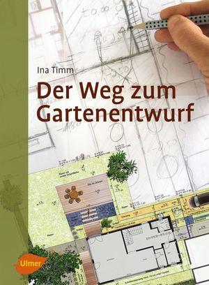 Der Weg zum Gartenentwurf
