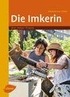 Vergrößerte Darstellung Cover: Die Imkerin. Externe Website (neues Fenster)