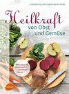 Vergrößerte Darstellung Cover: Heilkraft von Obst und Gemüse. Externe Website (neues Fenster)