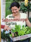 Vergrößerte Darstellung Cover: Mein Selbstversorger-Garten. Externe Website (neues Fenster)