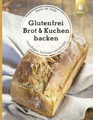 Glutenfrei Brot und Kuchen backen