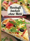 Vergrößerte Darstellung Cover: Herzhaft backen ohne Mehl. Externe Website (neues Fenster)