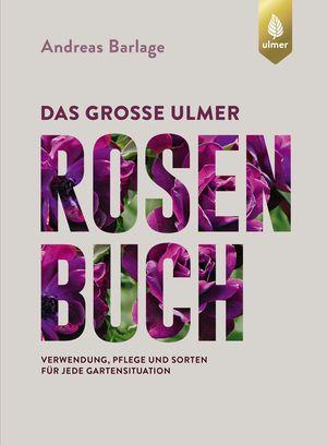 Das große Ulmer Rosenbuch
