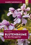 Vergrößerte Darstellung Cover: Taschenatlas Blütenbäume für den Hausgarten. Externe Website (neues Fenster)