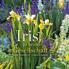 Vergrößerte Darstellung Cover: Iris in bester Gesellschaft. Externe Website (neues Fenster)