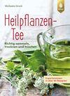 Vergrößerte Darstellung Cover: Heilpflanzen-Tee. Externe Website (neues Fenster)