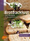 Vergrößerte Darstellung Cover: Brotbacklust. Externe Website (neues Fenster)
