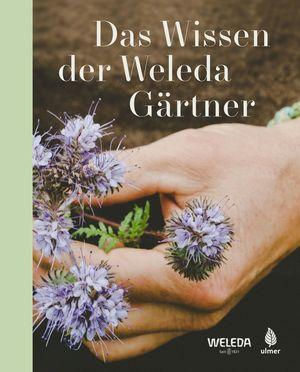 ¬Das¬ Wissen der Weleda Gärtner