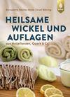 Vergrößerte Darstellung Cover: Heilsame Wickel und Auflagen. Externe Website (neues Fenster)