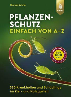 Pflanzenschutz einfach von A bis Z