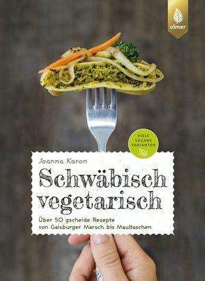 Schwäbisch vegetarisch