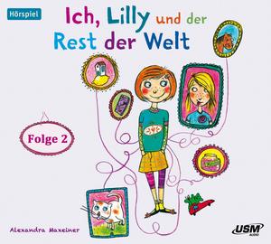 Ich, Lilly und der Rest der Welt