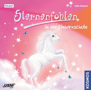 Sternenfohlen - In der Einhornschule