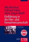 Einführung in die Film- und Fernsehwissenschaft