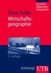 Vergrößerte Darstellung Cover: Wirtschaftsgeographie. Externe Website (neues Fenster)