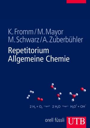 Repetitorium Allgemeine Chemie