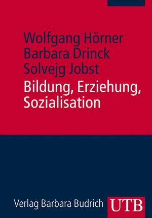 Bildung, Erziehung, Sozialisation