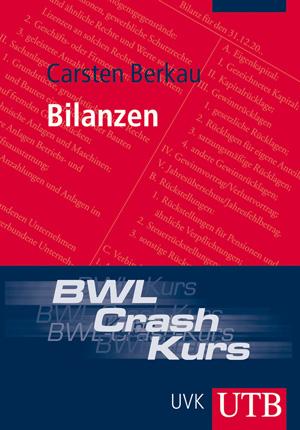 BWL-Crash-Kurs Bilanzen