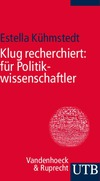 Klug recherchiert: für Politikwissenschaftler