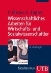 Wissenschaftliches Arbeiten für Wirtschafts- und Sozialwissenschaftler