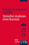 Stressfrei studieren ohne Burnout
